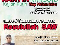 "Kantin Masjid edisi 3 November 2020 "" Cinta dan bersahabat dengan Rasulullah SAW """
