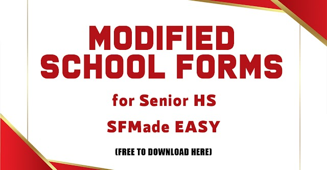 MODIFIED SCHOOL FORMS FOR SENIOR HS - FREE TO DOWNLOAD