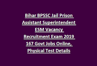 Bihar BPSSC Jail Prison Assistant Superintendent ESM Vacancy Recruitment Exam 2019 167 Govt Jobs Online, Physical Test Details