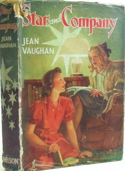 JEAN VAUGHAN Is The Untraced Author Of Three Childrens Titles Lone Star 1940 And Company 1947 Elizabeths Green Way 1950 Described By One