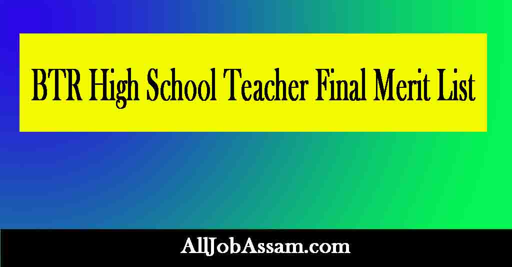 BTR High School Teacher Final Merit List 2021