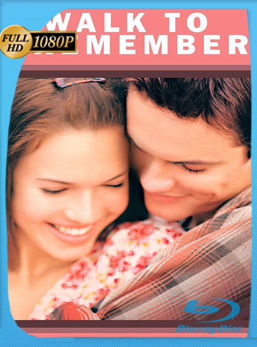 Un Amor Para Recordar (2002) OPEN MATTE Web-DL 1080p Latino [GoogleDrive] [tomyly]