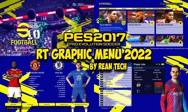 PES 2017 RT Graphic Menu 2022 by Rean Tech