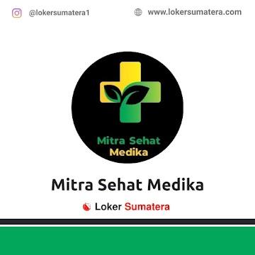 Lowongan Kerja Pekanbaru: Klinik Pratama Mitra Sehat Medika November 2020