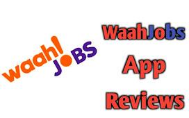 WaahJobs Kya hai? What is Waahjobs Full Reviews