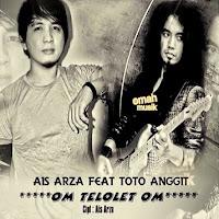 Lirik Lagu Toto Anggit Om Telolet Om (Feat Ais Arza)