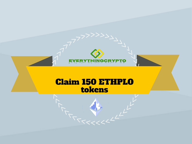 Claim 150 ETHPLO tokens (15$)