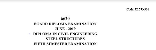 Diploma Previous Question Paper c16 Civil 501 Steel Structures June 2019