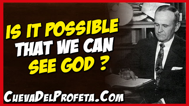 Is it possible that we can see God - William Marrion Branham Quotes