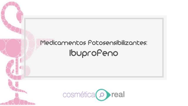 Medicamentos Fotosensibilizantes: Ibuprofeno