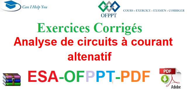 Exercices Corrigés Courant Alternatif Électromécanique des Systèmes Automatisées-ESA-OFPPT-PDF