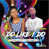 Music : Dollas Ft Young Bola - Do Like I Do