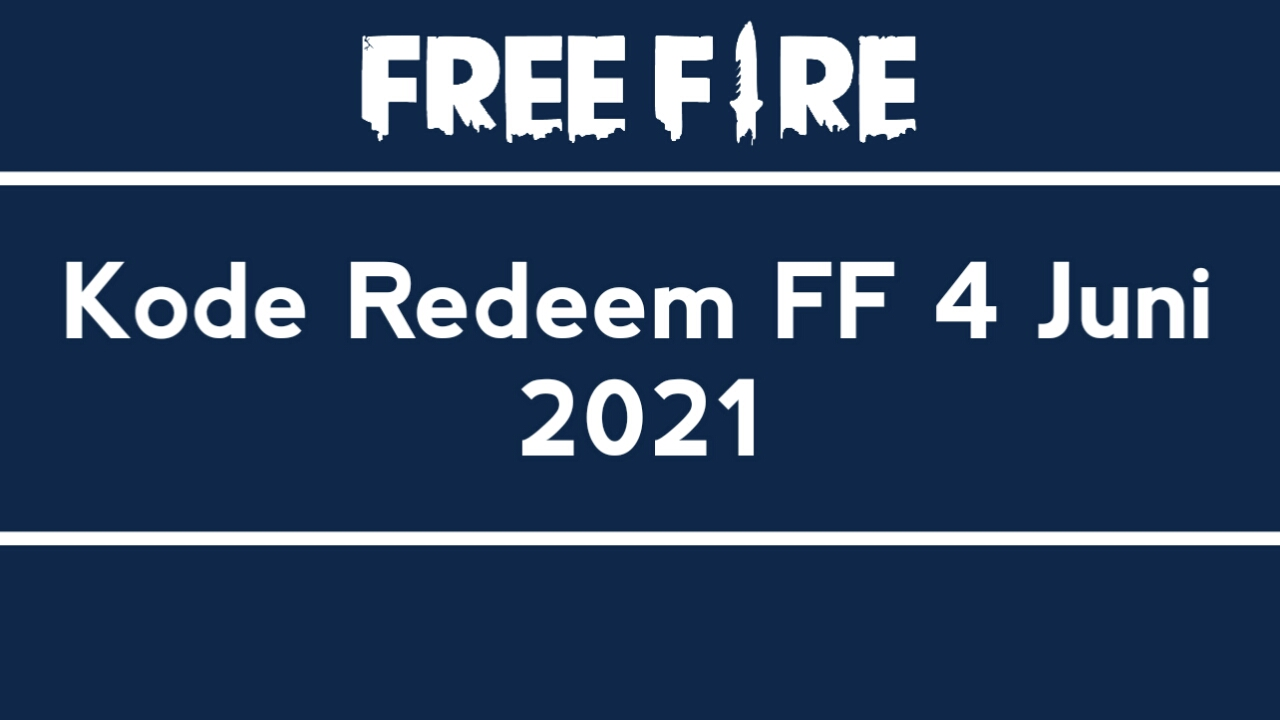List of Latest Unused FF Redemption Codes June 4, 2021 Official by Garena