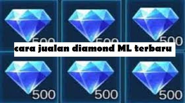Cara Jualan Diamond ML