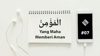 Al-Mukmin Yang Maha Memberi Aman