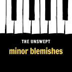 THE UNSWEPT - Minor blemishes (Álbum, 2019)