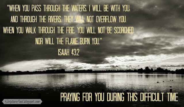 Praying For You image with a stormy lake and Isaiah 43:2 from ScriptureAnd.blogspot.com