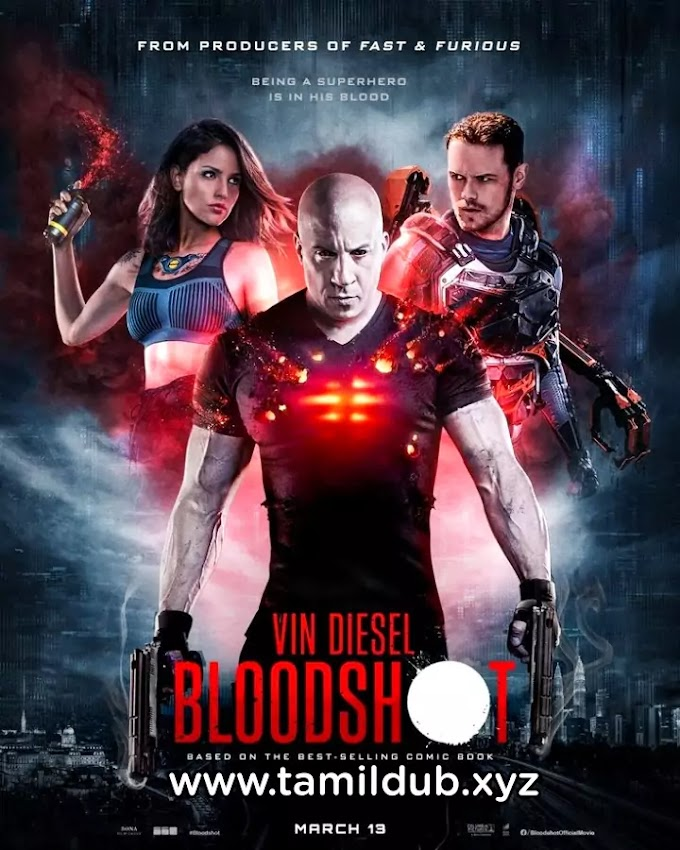 Bloodshot tamil dubbed hollywood movie download