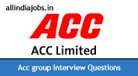 ACC Interview Questions