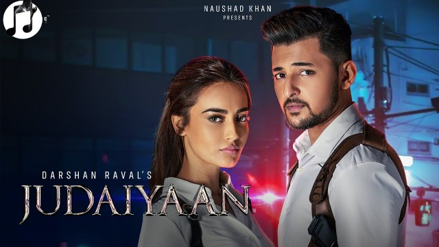 Judaiyaan lyrics-Darshan Raval-Shreya Ghoshal