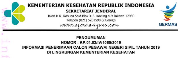 Download Surat Pengumuman No: KP.01.02/IV/1065/2019 tentang Informasi Penerimaan Calon Pegawai Negeri Sipil (CPNS) Tahun 2019 di Lingkungan Kemenkes I Alokasi Formasi CPNS Tahun 2019 Yang Dibutuhkan di Lingkungan Kemenkes