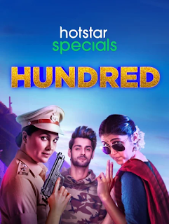 Hundred (2020) S01 All Episodes Hotstar Special Web Series Download 720p || 7starhd