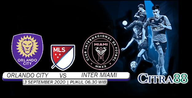 PREDIKSI ORLANDO CITY VS INTER MIAMI 13 SEPTEMBER 2020