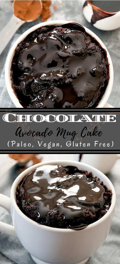 Chocolate Avocado Mug Cake (Paleo, Vegan, Gluten Free) #desserts #cakerecipe #chocolate #fingerfood #easy