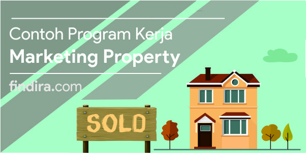 Contoh Program Kerja Marketing Property