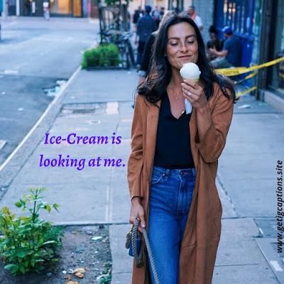 Ice-Cream Captions,Instagram Ice-Cream Captions,Ice-Cream Captions For Instagram