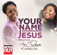 DOWNLOAD MP3: Your Name Jesus - Onos ft jekalyn carr