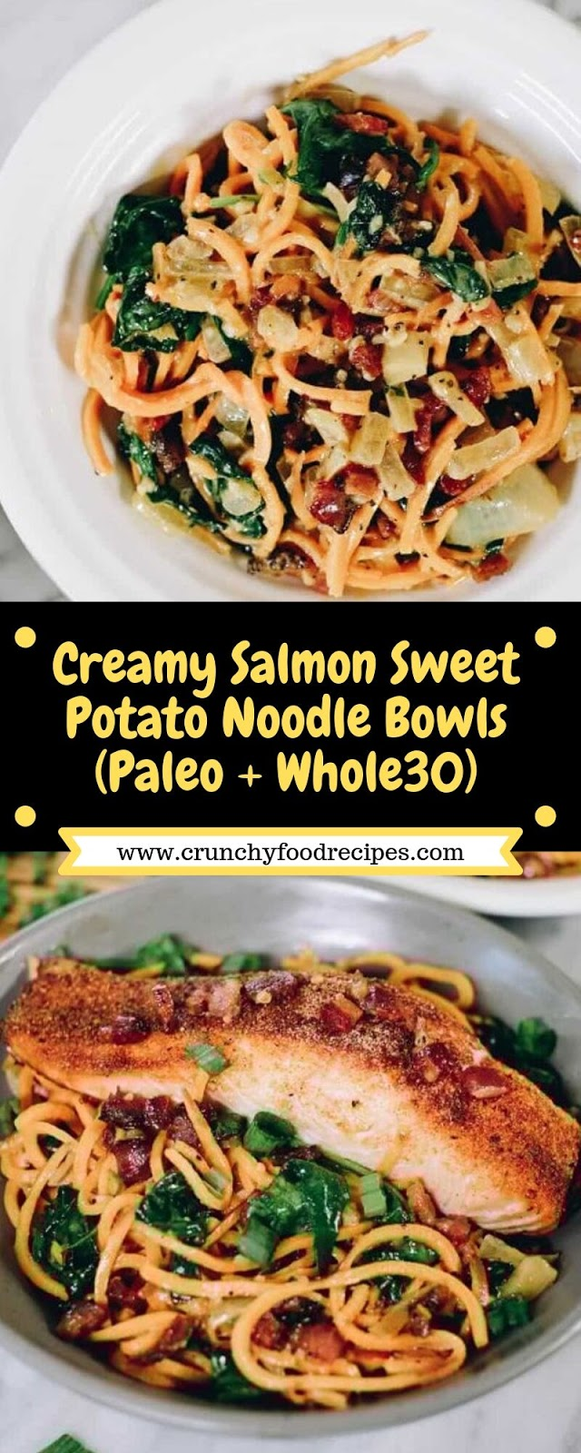Creamy Salmon Sweet Potato Noodle Bowls (Paleo + Whole30)