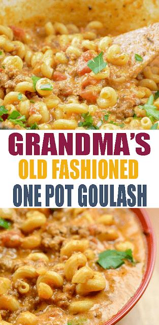 #GRANDMA'S #OLDFASHIONED #ONEPOTGOULASH
