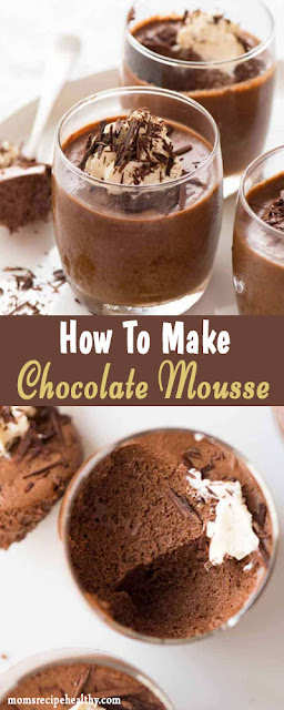 How To Make Easy Chocolate Mousse