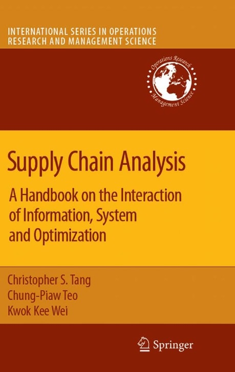Supply Chain Analysis: A Handbook on the Interaction of Information, System and Optimization