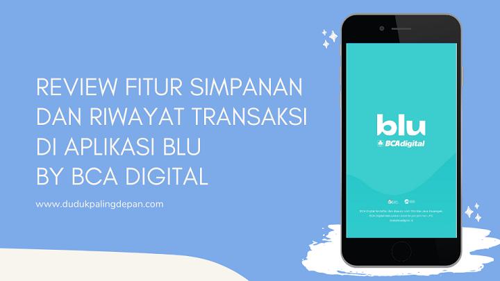 fitur simpanan aplikasi blu by bca