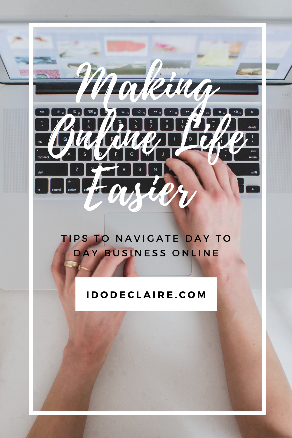 Making Online Life Easier