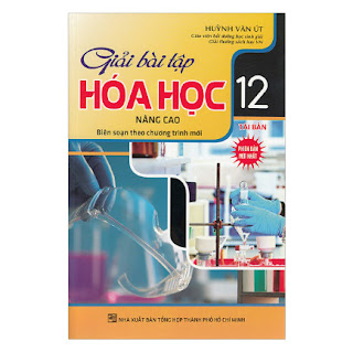 Giải Bài Tập Hóa Học Lớp 12 Nâng Cao ebook PDF-EPUB-AWZ3-PRC-MOBI