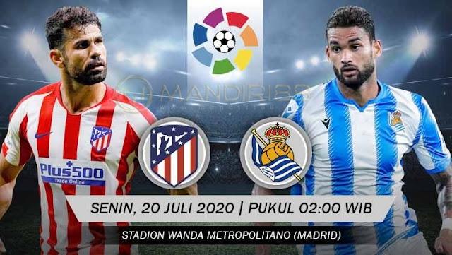 Prediksi Atletico Madrid Vs Real Sociedad, Senin 20 Juli 2020 Pukul 02.00 WIB