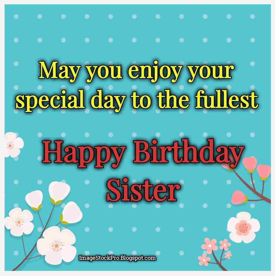 Amazing Hd Happy Birthday For Sister 2020 Happy Birthday Sister Image Funny Birthday Cards Online Necthendildamsfinfo