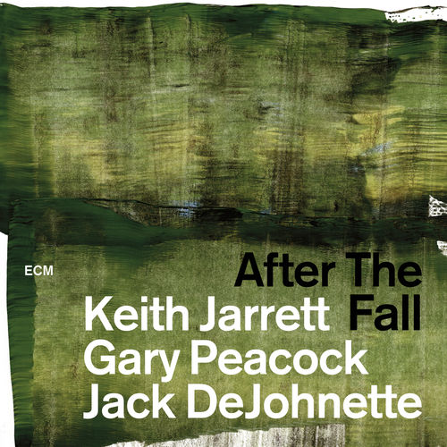 News du jour After The Fall Keith Jarrett, Gary Peacock, Jack DeJohnette