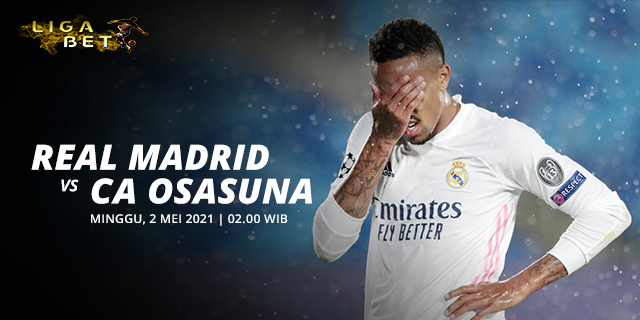 PREDIKSI PARLAY REAL MADRID VS OSASUNA