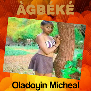 AGBEKE- A short story by Oladoyin Micheal(Prof. Mike Breeze)