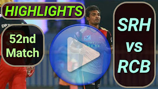 SRH vs RCB 52nd Match