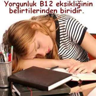b12 eksikliği yorgunluk