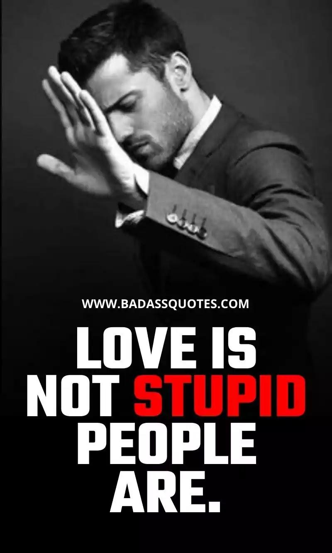 Love Attitude Quotes, Attitude Status, Attitude Quotes for Boys