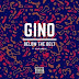 DOWNLOAD MP3 : Gino - Below The Belt (Feat Kota Embassy) [ 2020 ]