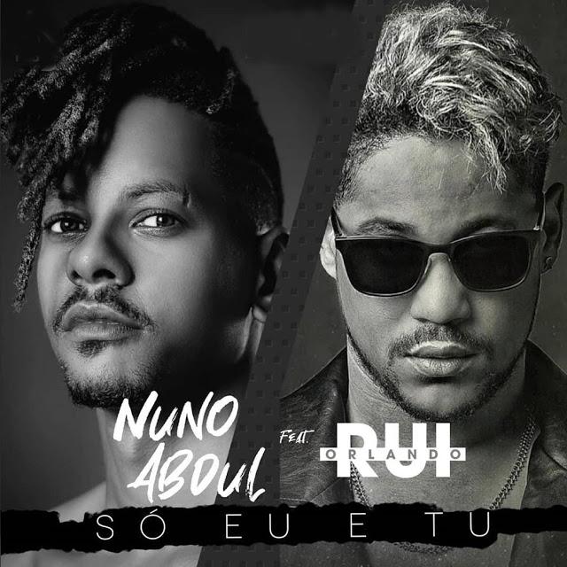 Nuno Abdul Feat. Rui Orlando - Só Eu E Tu (Zouk)