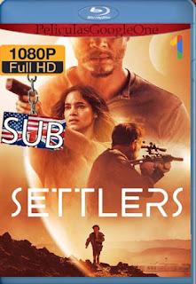 Settlers (2021)[WEBRip 1080p] [Subtitulado] [Google Drive] chapelHD