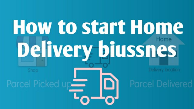how-to-start-home-delivery-business